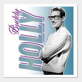 Buddy Holly Posters And Art Prints, seen on TeePublic