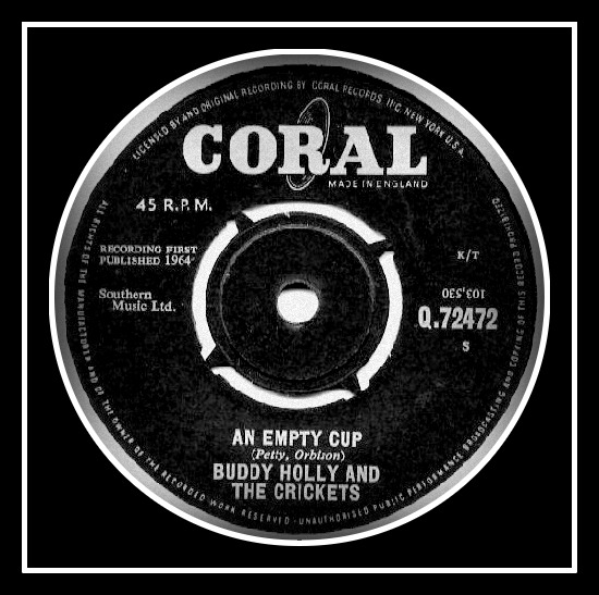 BUDDY HOLLY - AN EMPTY CUP