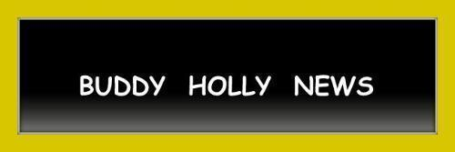 BUDDY_HOLLY_NEWS_on_BUDDYHOLLYLIVES.INFO