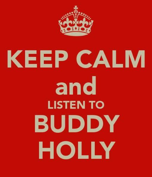 KEEP_CALM_AND_LISTEN_TO_BUDDY_HOLLY