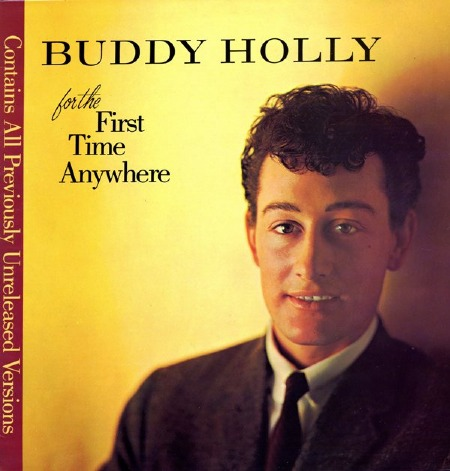 BUDDY_HOLLY_FOR_THE_FIRST_TIME_ANYWHERE.jpg