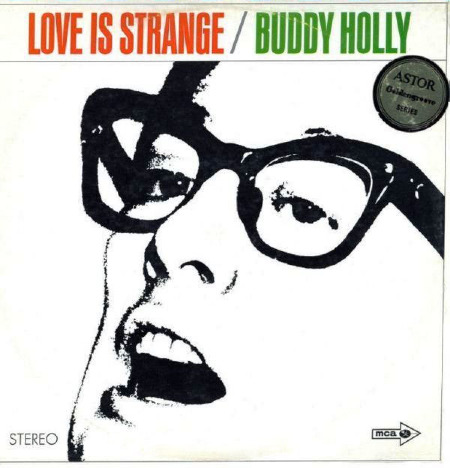 LOVE IS STRANGE - BUDDY HOLLY with ASTOR sticker