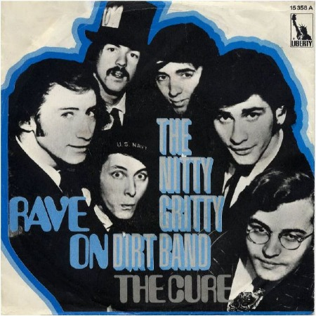RAVE ON - THE NITTY GRITTY DIRT BAND