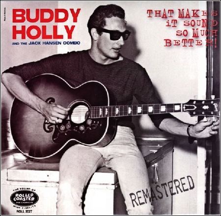 BUDDY_HOLLY_AND_THE_JACK_HANSEN_COMBO_ROLLERCOASTER_RECORDS_LP_2011.jpg