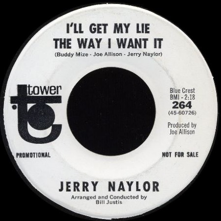 I'LL GET MY LIE THE WAY I WANT IT - Jerry Naylor