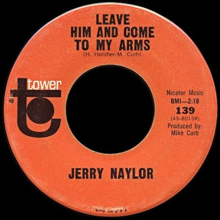 JERRY_NAYLOR_Leave_Him_And_Come_To_My_Arms.jpg