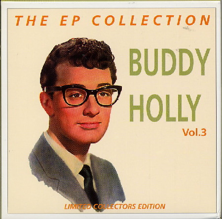 VOL. 3 BUDDY HOLLY, THE EP COLLECTION