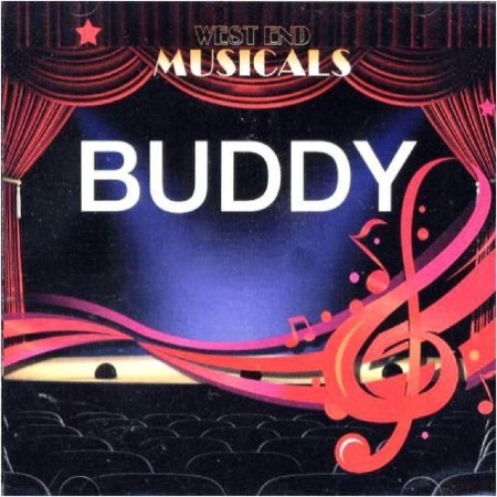 WEST END MUSICALS - BUDDY