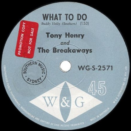 WHAT TO DO - Tony Henry and The Breakaways