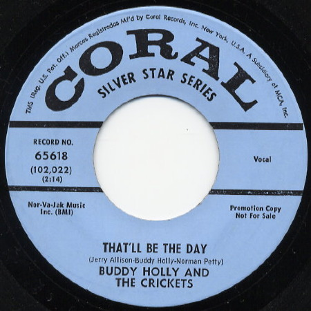 THAT'LL BE THE DAY Buddy Holly & The Crickets
