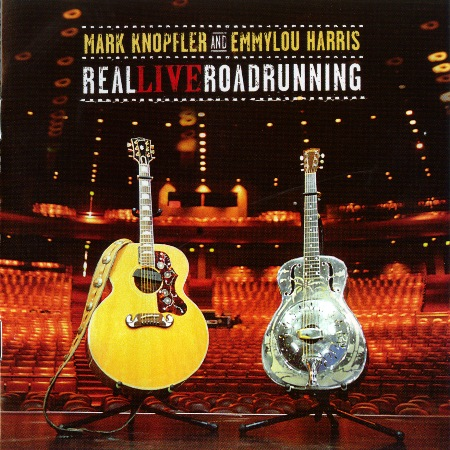 Emmylou Harris & Mark Knopfler ALL THE LIVE ROADRUNNING