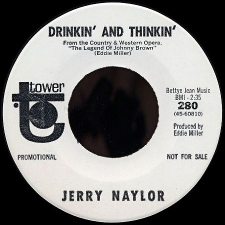 Drinkin' And Thinkin' - JERRY NAYLOR