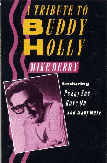A Tribute To Buddy Holly - MIKE BERRY