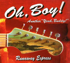 "THE GREAT NEW CD  "" OH, BOY ! """